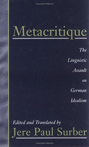 Metacritique: The Linguistic Assault on German Idealism by Humanity Books