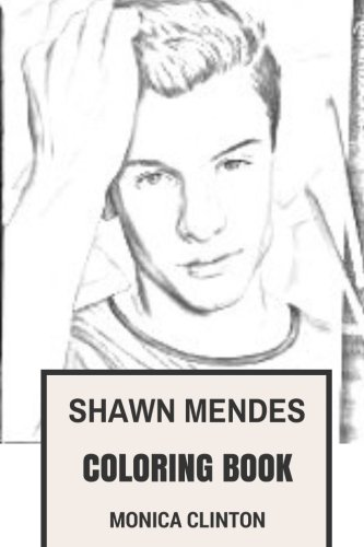 Shawn Mendes Coloring Book: Canadian Pop Rock Sensation and PostBieber Era of Talented Youtubers Inspired Adult Coloring Book