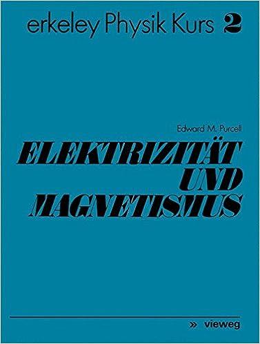 Elektrizität Und Magnetismus (German Edition): Amazon.de: Edward M.  Purcell: Bücher