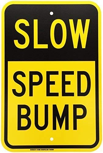Traffic Sign Posters - Vincenicy Metal Sign Great Aluminum Tin Sign Traffic Control Sign Legend Slow Speed Bump Black on Yellow 8 X 12 Inch