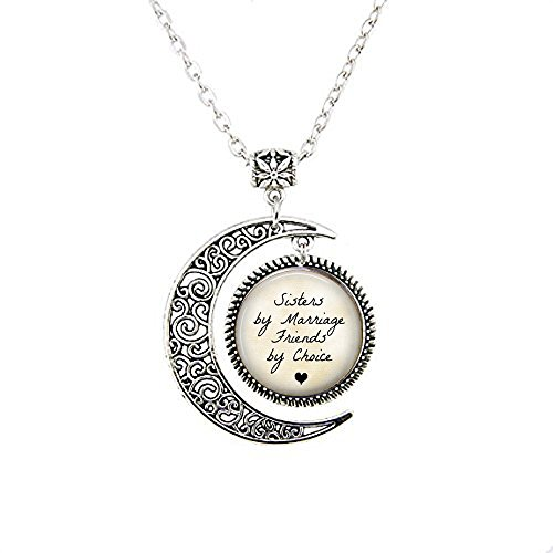 Sister-in-Law Gift - Sisters by Marriage Friends by Choice - Sister in Law Moon Necklace - Sister in Law Moon Necklace - Family Jewelry