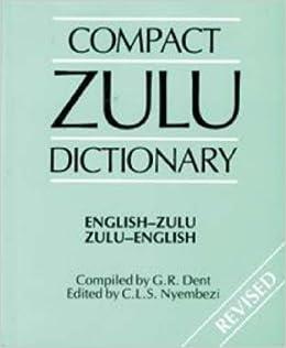 Compact Zulu Dictionary: English-Zulu / Zulu-English