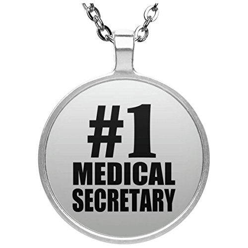 Designsify Number One #1 Medical Secretary - Round Necklace, Silver Plated Pendant, Best Gift for Birthday, Anniversary, Easter, Valentine's Mother's Father's - Secretary 1 Pendant