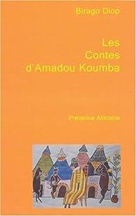Les contes d'Amadou-Koumba par Birago Diop