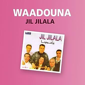 TÉLÉCHARGER JIL JILALA MP3 GRATUITEMENT