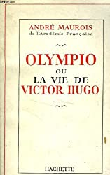 Olympio ou la vie de Victor Hugo