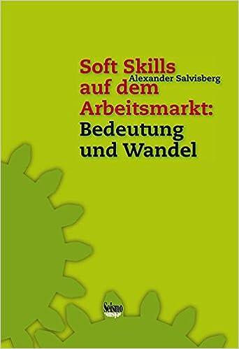 Cover des Buchs: Soft Skills auf dem Arbeitsmarkt: Bedeutung und Wandel