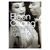 Love in a Fallen City and Other Stories