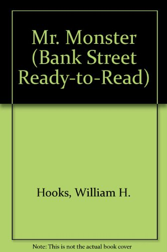 MR. MONSTER (Bank Street - William Hooks