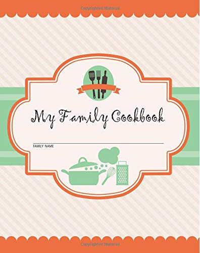 our familys cookbook blank cooking journal 6x9inch 120 recipe pages