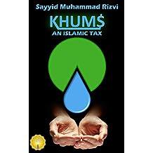 Khums - An Islamic Tax - 4th Edition