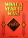 What a Year It Was! 1960, Beverly Cohn, 0922658161