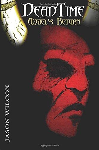 Dead Time: Azgiel's Return (Volume 1) PDF