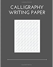 Calligraphy Writing Paper: 100 Sheet Pages, Calligraphy Practice Paper And Workbook For Lettering Artist , Beginners