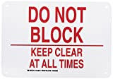 Brady 123816 Door Sign s Sign, Legend'Do Not Block Keep Clear At All Times', 7' Height, 10' Width, Red on White