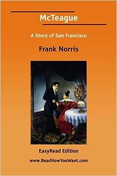 Book McTeague A Story of San Francisco [EasyRead Edition]