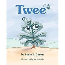 [ { TWEE' } ] by Caron, Susie E (AUTHOR) Mar-21-2013 [ Paperback ]