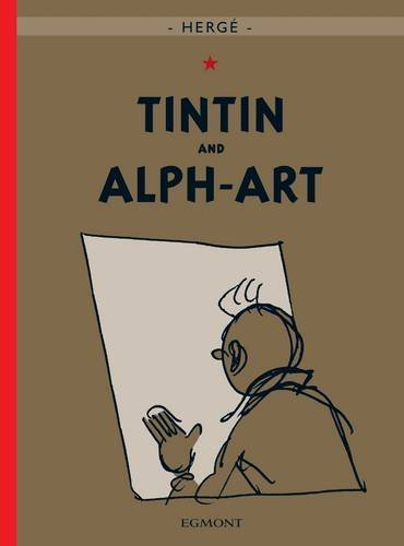 (Tintin and Alph-Art (The Adventures of Tintin) by Herge (2004-06-21))