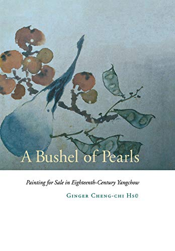 Pearls Painting - A Bushel of Pearls: Painting for Sale in Eighteenth-Century Yangchow