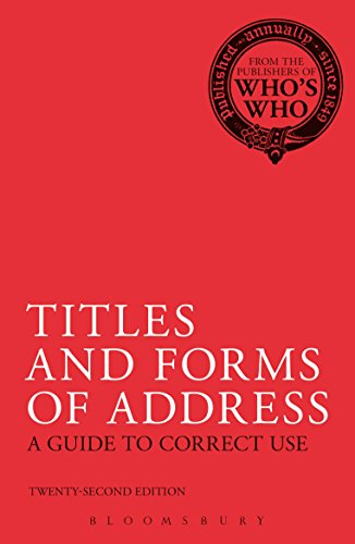 (Titles and Forms of Address: A Guide to Correct Use (Whos How) )
