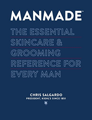 MANMADE: The Essential Skincare & Grooming Reference for Every - Styles Men Facial For