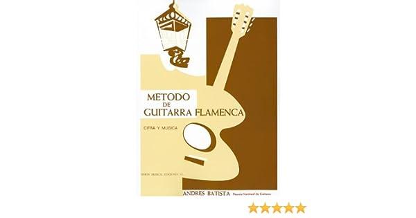 Metodo De Guitarra Flamenca: Amazon.es: Batista, Andres: Libros en ...