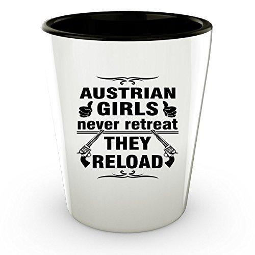 AUSTRIA AUSTRIAN Shot Glass - Good Gifts for Girls - Unique Coffee Cup - Never Retreat They Reload - Decor Decal Souvenirs Memorabilia
