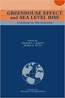 Book Greenhouse Effect and Sea Level Rise: A Challenge for This Generation