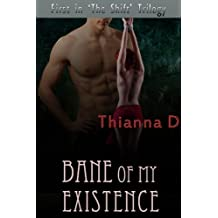 Bane of My Existence (The Shift Book 1)