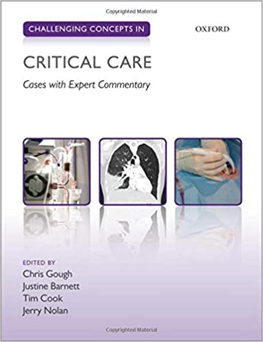 Challenging Concepts in Critical Care: Cases with Expert Commentary - Original PDF