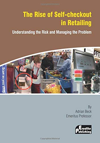 The Rise of Self-checkout in Retailing: Understanding the