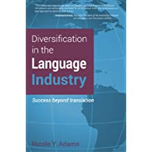 Diversification in the Language Industry: Success beyond translation