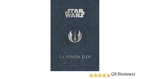 Star Wars La Senda Jedi (Star Wars Ilustrados): Amazon.es: Wallace, Daniel, Traducciones Imposibles S. L.: Libros