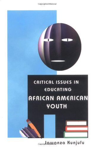 Critical Issues in Educating African American Youth (A Talk With Jawanza)