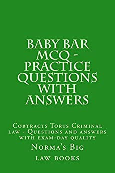 baby-bar-mcq-practice-questions-with-answers-recommended-e-book-e-book-answers-appear-immediately-after-question-you-won-t-have-to-go-to-another-page-for-the-answers-look-inside