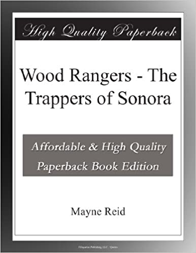 Book Wood Rangers - The Trappers of Sonora
