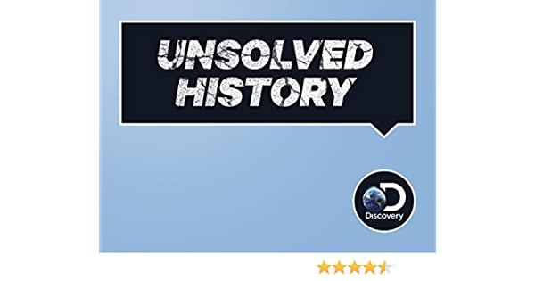 Watch Unsolved History | Prime Video