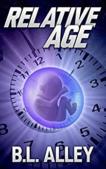 Relative Age by [Alley, B.L.]