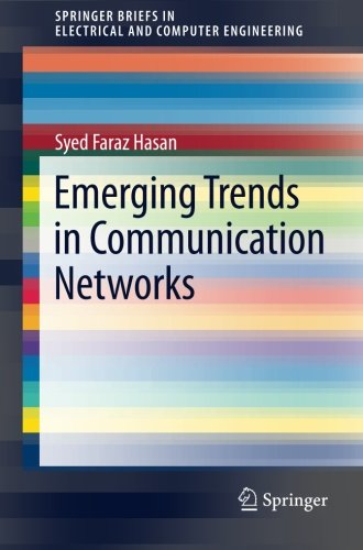 Emerging Trends in Communication Networks (SpringerBriefs in Electrical and Computer Engineering)