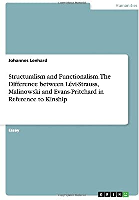 Structuralism and Functionalism  The Difference between Levi