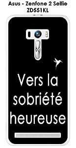 """Carcasa Asus Zenfone 2Selfie ZD551KL Design citación """"la Sobriete feliz texto color blanco fondo negro"""