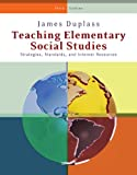 Bundle: Teaching Elementary Social Studies: Strategies, Standards, and Internet Resources, 3rd + Premium Web Site Printed Access Card : Teaching Elementary Social Studies: Strategies, Standards, and Internet Resources, 3rd + Premium Web Site Printed Access Card, Duplass and Duplass, James A., 1111028001