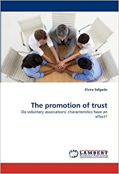 Book The promotion of trust: Do voluntary associations' characteristics have an effect?