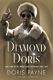 Diamond Doris: The True Story of the World's Most Notorious Jewel T