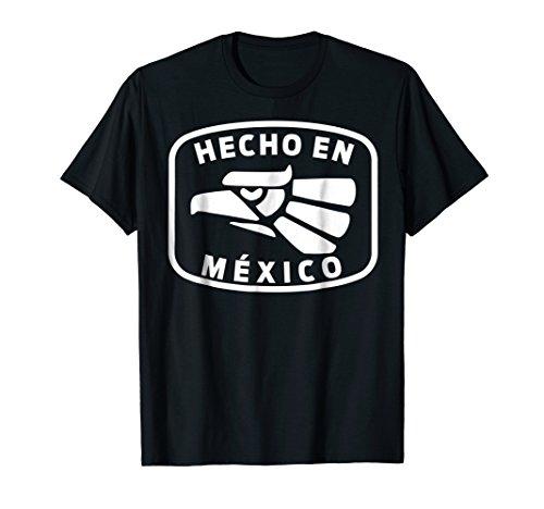 Hecho En Mexico, Made In Mexico Fun Mexican T-Shirt Design