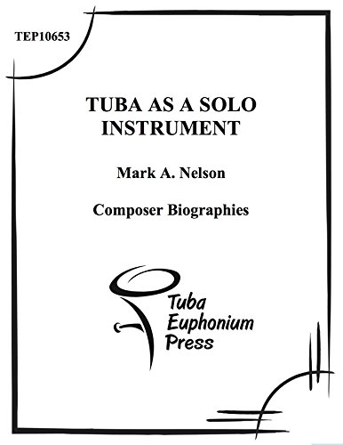 the tuba as a solo instrument composer biographies