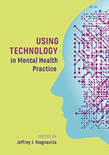Using Technology in Mental Health Practice