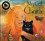 My Cat Charlie (Bloomsbury Paperbacks) by Becky Edwards (2001-04-23)
