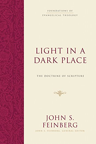 Image of Light in a Dark Place: The Doctrine of Scripture (Foundations of Evangelical Theology)
