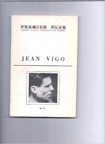 Livres à télécharger sur mp3 gratuitement Jean vigo. premier plan n°19, nov. 1961. B0000DUW6L DJVU